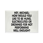 Hey, Michael Rectangle Magnet
