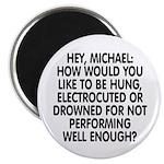 Hey, Michael Magnet