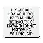 Hey, Michael Mousepad