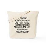 Hey, Michael Tote Bag