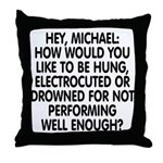 Hey, Michael Throw Pillow