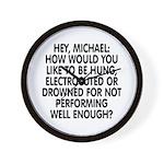 Hey, Michael Wall Clock