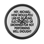 Hey, Michael Large Wall Clock