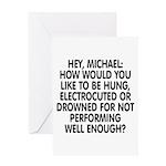 Hey, Michael Greeting Card