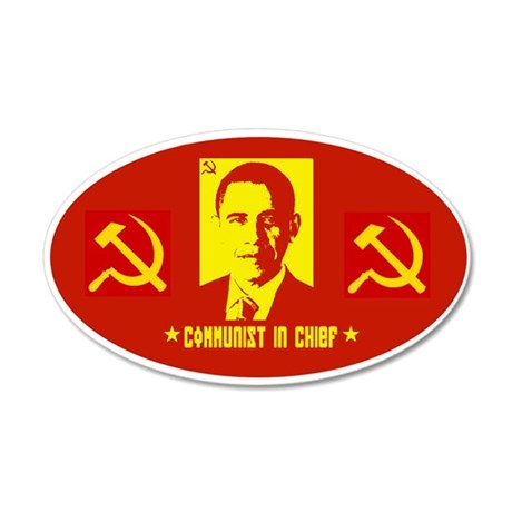 Anti Obama Communist 20x12 Oval Wall Peel