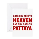BAD GUY GOES TO PATTAYA Greeting Card
