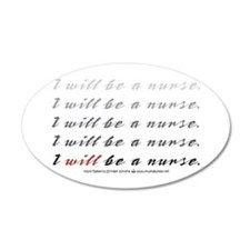 I Will Be a Nurse! 20x12 Oval Wall Peel