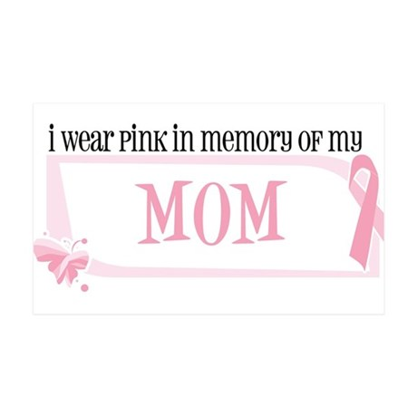 I wear pink in memory of my m Sticker (Rectangular