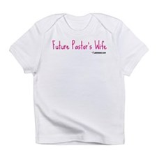 Future Pastor's Wife Infant T-Shirt
