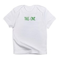 """This One"" Infant T-Shirt"
