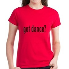 got dance? by DanceShirts.com Tee