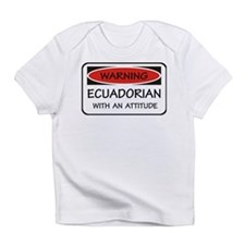 Attitude Ecuadorian Infant T-Shirt
