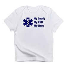 My Daddy My EMT Infant T-Shirt