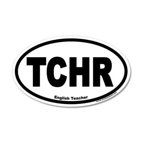 English Teacher TCHR Euro 20x12 Oval Wall Peel