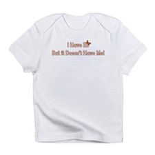 - I Have EB... Infant T-Shirt
