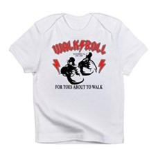For Toes About To Walk Infant T-Shirt
