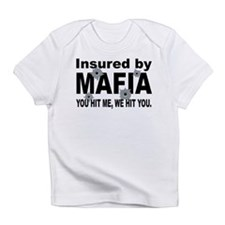 Insured by Mafia Infant T-Shirt