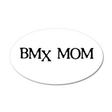 BMX Mom 20x12 Oval Wall Peel