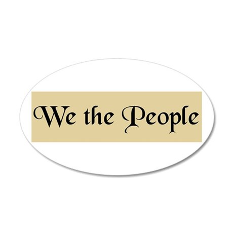 We The People 20x12 Oval Wall Peel