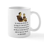 Son some day... Mug