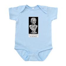 O tempora! O mores! Infant Bodysuit