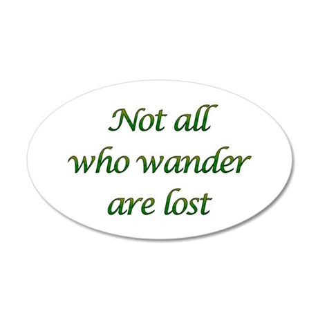 Not All Who Wander 35x21 Oval Wall Peel