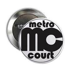 "Metro Court 2.25"" Button"