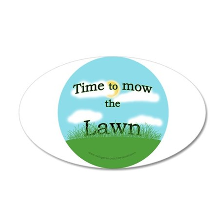 Time to Mow the Lawn 35x21 Oval Wall Peel