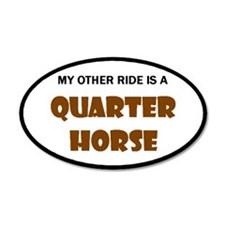 My Other Ride Quarter Horse 20x12 Oval Wall Peel