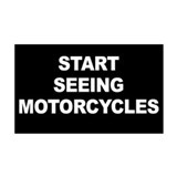 Start Seeing Motorcycles Sticker