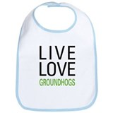 Live Love Groundhogs Bib