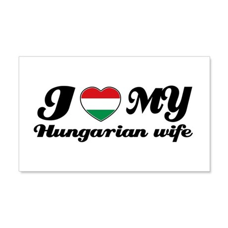 I love my Hungarian Wife 20x12 Wall Peel