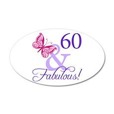 60 And Fabulous Birthday 20x12 Oval Wall Peel