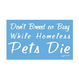 Don't Breed or Buy Cat&Dog 35x21 Wall Peel