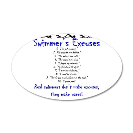 Swimmer's excuses 20x12 Oval Wall Peel
