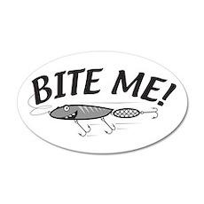 Bite Me Fishing Lure 20x12 Oval Wall Peel