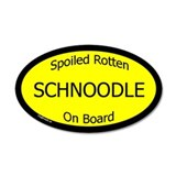 Spoiled Schnoodle On Board 20x12 Oval Wall Peel