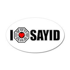 I Love Sayid- Dharma 20x12 Oval Wall Peel