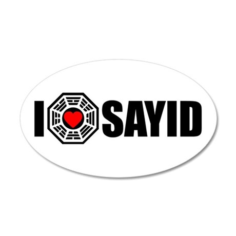 I Love Sayid- Dharma 35x21 Oval Wall Peel