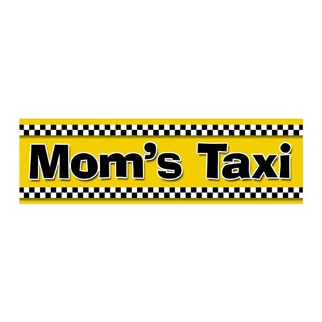 Mom's Taxi Funny Parenting 20x6 Wall Peel