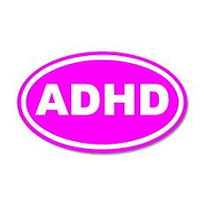 ADHD Pink Euro 20x12 Oval Wall Peel