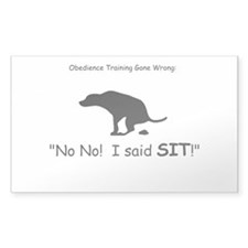 I said sit! Decal