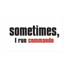 """Sometimes, I run commando"" 35x21 Wall Peel"