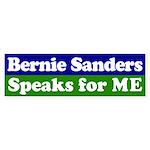 Bernie Sanders Speaks for Me Bumper Sticker