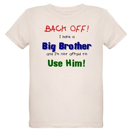 I have a big brother Organic Kids T-Shirt
