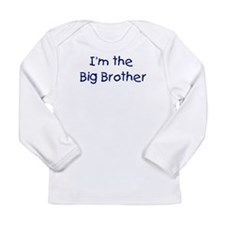 I'm the big brother Long Sleeve Infant T-Shirt
