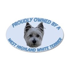Proudly Owned Westie (2) 35x21 Oval Wall Peel