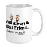 Best Friends Knows Coffee Mug