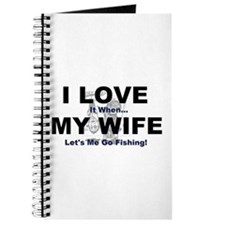 I Love my wife fishing Journal
