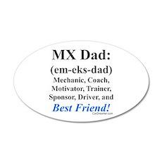 """""""MX Dad"""" 35x21 Oval Wall Peel"""